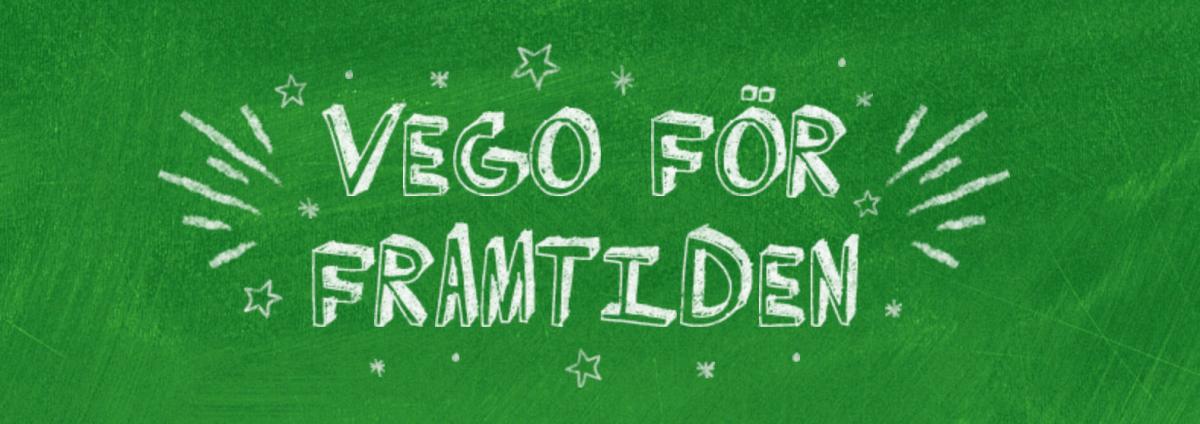 Texten VEGO FÖR FRMTIDEN i vitt på grön bakgrund. Några ritade stjärnor runt om texten.